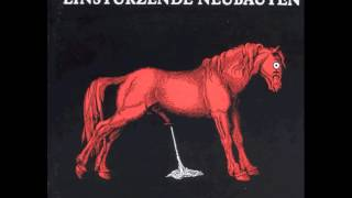 Download Einstürzende Neubauten - 02 - Feurio! Video