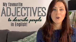 Download My 8 Favourite English Adjectives | Improve Your Vocabulary | Describing People Video