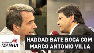 Download Haddad bate boca com Marco Antonio Villa | Jornal da Manhã Video