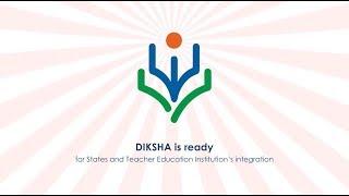 Download DIKSHA- National Digital Infrastructure for Teachers - Presentation Video