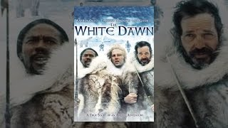 Download The White Dawn Video