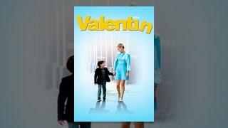 Download Valentin Video