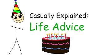 Download Casually Explained: 10 Pieces of Life Advice Video