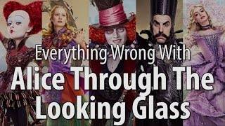 Download Everything Wrong With Alice Through The Looking Glass Video