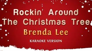 Download Brenda Lee - Rockin' Around The Christmas Tree (Karaoke Version) Video