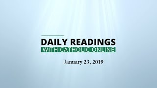 Download Daily Reading for Wednesday, January 23rd, 2019 HD Video
