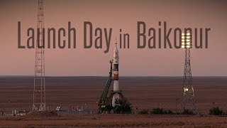 Download Launch Day in Baikonur Video
