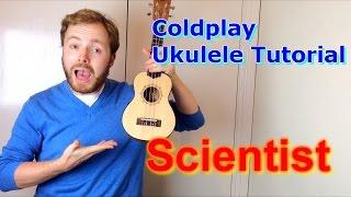 Download Scientist - Coldplay (Ukulele Tutorial) Video