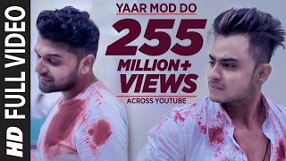 Download Yaar Mod Do Full Video Song | Guru Randhawa, Millind Gaba | T-Series Video