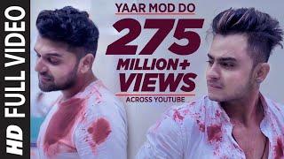 Download Yaar Mod Do Full Video Song | Guru Randhawa, Millind Gaba | T-Series Video