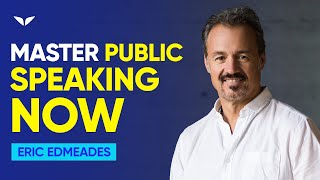 Download How To Become A Master In The Art of Public Speaking (Part 1 of 2) | Eric Edmeades Video