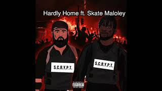 Download Scru Face Jean x Skate Maloley - Hardly Home (Scrypt Album) Video