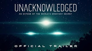 Download Unacknowledged (2017) | Official Trailer HD Video