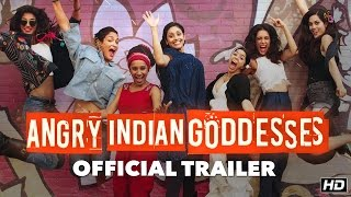 Download Angry Indian Goddesses Official Trailer | A Pan Nalin Film | This Festive Season Video