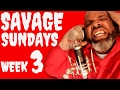 Download Savage Sundays. Foodie Week 3 Rap Up Video
