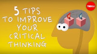 Download 5 tips to improve your critical thinking - Samantha Agoos Video