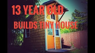 Download 13 YEAR OLD BUILDS TINY HOUSE TOUR Video