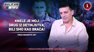Download INTERVJU: Zoran Branković Lepi - Knele je moj drug iz detinjstva, bili smo kao braća! (15.04.2018) Video
