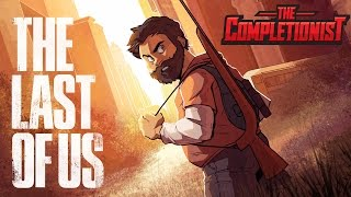 Download The Last of Us | The Completionist Video