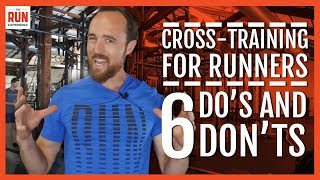 Download Cross-Training For Runners | 6 Do's And Don'ts Video