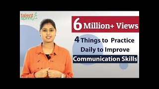 Download 4 Things to Practice daily to Improve Communication Skills | Communication Tips | TalentSprint Video
