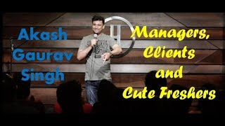 Download Managers, Clients and Cute Freshers | Standup Comedy | Akash Gaurav Singh (2019) Video