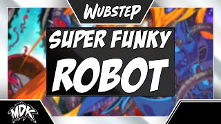Download ♪ MDK - Super Funky Robot ♪ Video