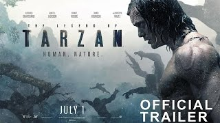 Download THE LEGEND OF TARZAN - Official Trailer 2 Video