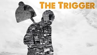 Download The Trigger (O Estopim) - Trailer Video