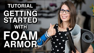 Download How to get started with Foam Armor Video