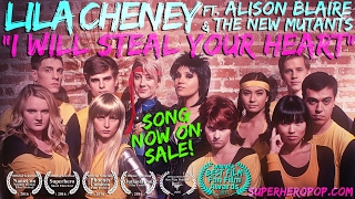 Download LILA CHENEY ft. DAZZLER & The NEW MUTANTS - ″I Will Steal Your Heart!″ Video