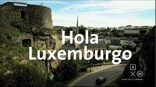 Download Hola Luxemburgo! | Bélgica y Luxemburgo #1 Video