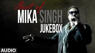 Download Best of Mika Singh | Full Songs Jukebox | Party Songs | Mika Singh Hits Video