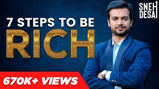 Download 7 Steps to be Rich | Full Video Series by Life Coach Sneh Desai Video