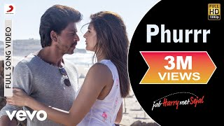 Download Phurrr Full Video - Jab Harry Met Sejal|Shah Rukh Khan, Anushka|Diplo & Pritam Video