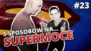 Download 5 sposobów na SUPERMOCE - Gość: AbstrachujeTV Video