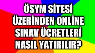 Download İNTERNETTEN ÖSYM SINAV ÜCRETİ ÖDEME PARA YATIRMA (Canlı Örnek) Video