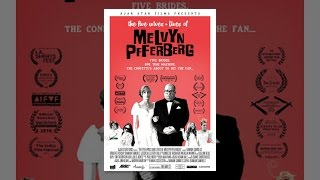 Download The Five Wives & Lives of Melvyn Pfferberg Video