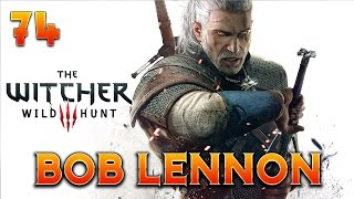 Download The Witcher 3 : Bob Lennon - Ep.74 : UN ENTERREMENT METAL !! Video