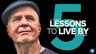 Download 5 Lessons To Live By - Dr. Wayne Dyer (Truly Inspiring) Video