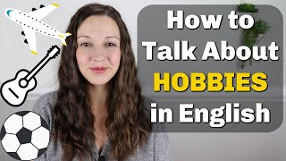 Download Talk about HOBBIES Fluently in English Video