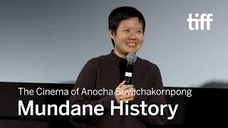 Download Anocha Suwichakornpong on MUNDANE HISTORY   TIFF 2019 Video