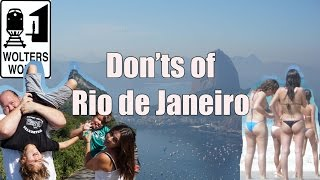Download Visit Rio - The DON'Ts of Visiting Rio de Janeiro, Brazil Video