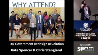 Download JWC 2016 - DIY Government Redesign Revolution - Kate Spencer & Chris Stangland Video