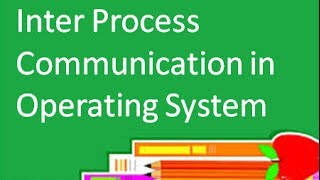 Download Operating System: Inter Process Communication: Message Passing Shared Memory Video
