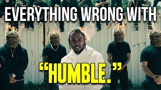 Download Everything Wrong With Kendrick Lamar - ″HUMBLE.″ Video