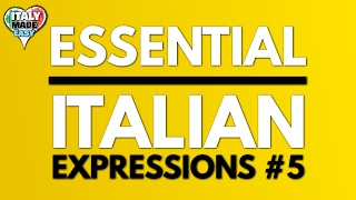 Download ESSENTIAL ITALIAN EXPRESSIONS #5 Video