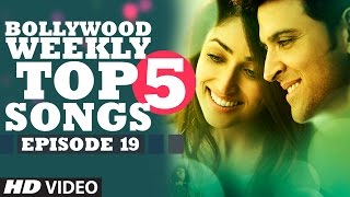 Download Bollywood Weekly Top 5 Songs | Episode 19 | Hindi Songs 2016 | T-Series Video