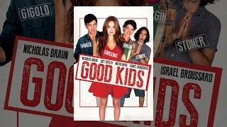 Download Good Kids Video