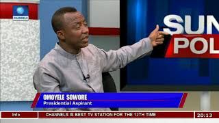 Download Sowore Explains How He Plans To Win 2019 Presidential Election |Politics Today| Video